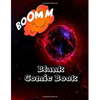 Blank Comic Book: For Kids Draw & Make Your Own For Boys Girls With Comic Paper Templates Create Your Own Super Hero or Fairy Tale | Galaxy Boom Planet Print