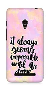 AMEZ it always seems impossible untill its done Back Cover For Asus Zenfone 5