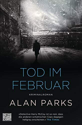 Buchseite und Rezensionen zu 'Tod im Februar: Kriminalroman. Band 2 (Die Harry McCoy-Serie, Band 2)' von Alan Parks