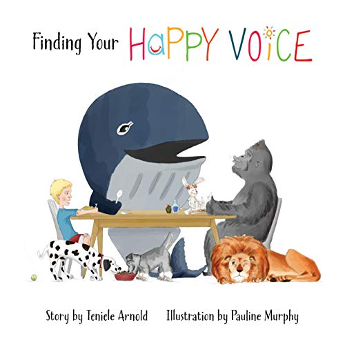 Finding Your Happy Voice (English Edition)
