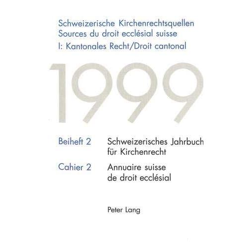 Schweizerische Kirchenrechtsquellen: Sources Du Driot Eddlesial Suisse