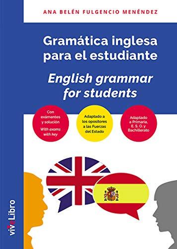 Gramática Inglesa para primaria, ESO, Bachillerato y opositores ...