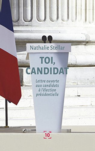 Toi, candidat par Nathalie Stellar