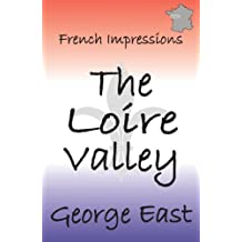 French Impressions: The Loire Valley