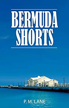 Bermuda Shorts: The Island of the Blessed (English Edition)