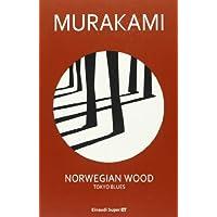 Norwegian wood. Tokyo blues