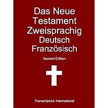 Das Neue Testament Zweisprachig Deutsch Französisch