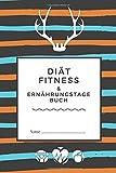 Diät: Fitness- & Ernährungstagebuch - 90 Day Tagebuch - Abnehmtagebuch zum ausfüllen +...