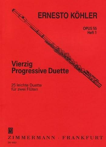 Vierzig Progressive Duette: 25 leichte Duette. Heft 1. op. 55. 2 Flöten.