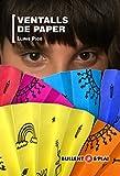 Ventalls De Paper: 66 (Esplai)