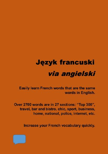 Francuski via angielski: Confident in English? Quickly learn