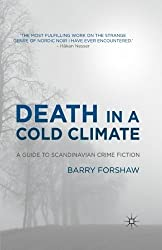Death in a Cold Climate: A Guide to Scandinavian Crime Fiction (Crime Files) by B. Forshaw (2012-02-15)
