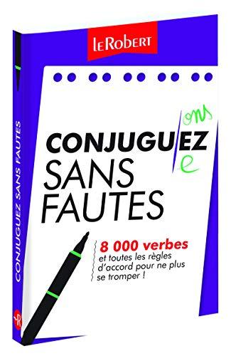 Mini-guide - Conjuguez sans fautes - 8 000 verbes et toutes les règles d'accord pour ne plus se tromper ! par Collectif