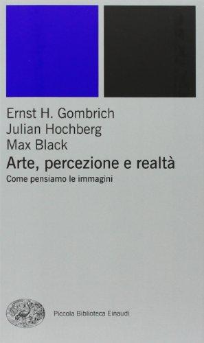 Arte, percezione e realt. Come pensiamo le immagini