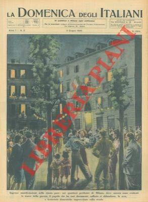 A Milano, dove sono ancora evidenti i segni della guerra, la sera il popolo si abbandona a delle festicciole.