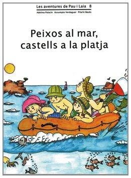 Peixos al mar, castells a la platja (Les aventures de Pau i Laia)