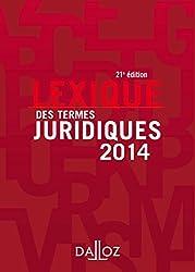 Lexique des termes juridiques 2014 - 21e éd.