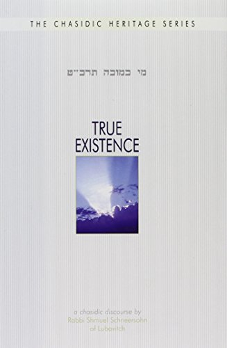 True Existence - The Chasidic View of Reality
