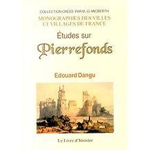 Etudes sur Pierrefonds