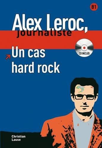 un-cas-hard-rock-collection-alex-leroc-jounaliste