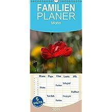 Mohn - Familienplaner hoch (Wandkalender 2019 , 21 cm x 45 cm, hoch): Mohnblüte, die flüchtige Gartenschönheit. (Monatskalender, 14 Seiten )