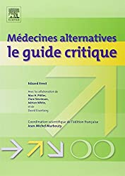 Médecines alternatives : le guide critique