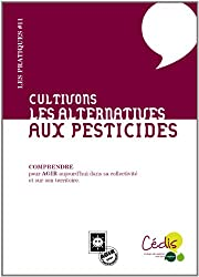 Cultivons les alternatives : Aux pesticides