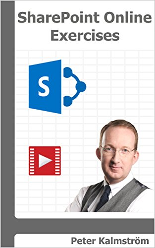 SharePoint Online Exercises: Step by step on how to create common business solutions