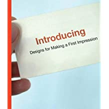 Introducing: Designs for Making a First Impression by Di Ozesanmuseum Bamberg (Editor), Mika Mischler (Editor), Boris Brumnjak (Editor) (21-Nov-2005) Hardcover