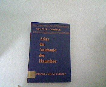 Atlas der Anatomie der Haustiere par Rolf/ Schröder, Lothar Krahmer