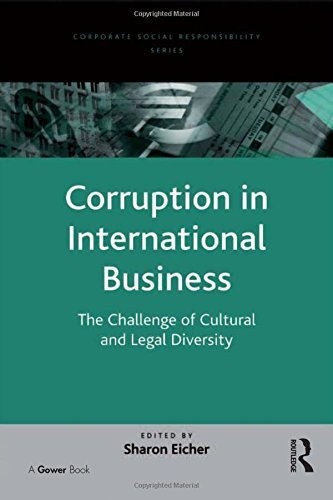 Corruption in International Business: The Challenge of Cultural and Legal Diversity (Corporate Social Responsibility Series) (2009-01-01)