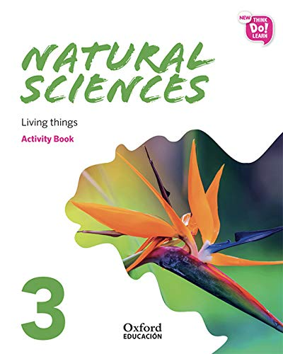 New Think Do Learn Natural Sciences 3 Module 1. Living things. Activity Book