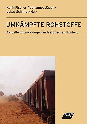 Rohstoffe und Entwicklung: Aktuelle Auseinandersetzungen im historischen Kontext (Historische Sozialkunde / Internationale Entwicklung)
