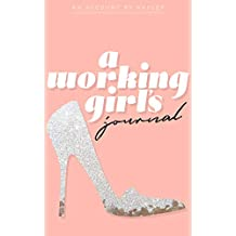 A working Girl's Journal (English Edition)