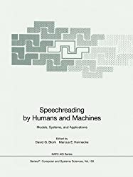 Speechreading by Humans and Machines: Models, Systems, and Applications (Nato ASI Subseries F:)