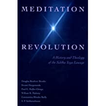 Meditation Revolution: A History and Theology of the Siddha Yoga Lineage by S.P. Sabharathnam Douglas Brooks (1997-08-01)