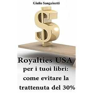 Royalties USA per i tuoi libri: Come evitare la tr
