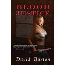 [(Blood Justice)] [By (author) David Burton] published on (October, 2010)