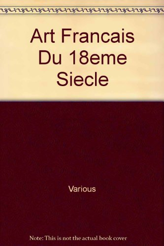 Art Francais Du 18eme Siecle