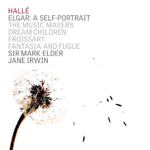 Halle Portrait (Elgar: A Self Portrait - The Music Makers, Dream Children, Froissart)