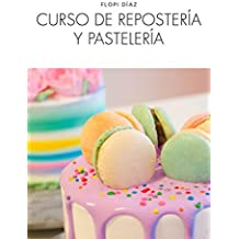 Curso de repostería y pastelería (Nueva ...