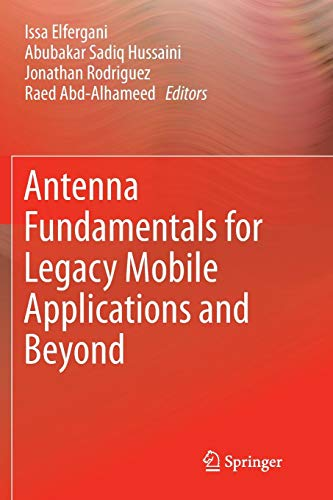 Antenna Fundamentals for Legacy Mobile Applications and Beyond