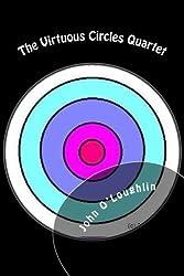 The Virtuous Circles Quartet by John O'Loughlin (2016-01-02)