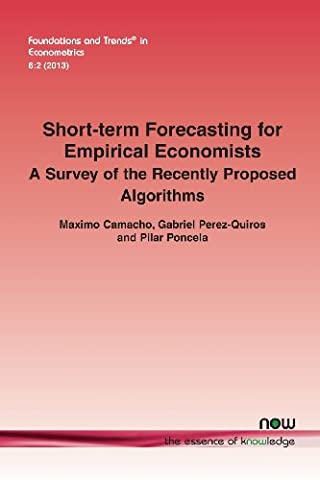 Short-Term Forecasting for Empirical Economists: A Survey of the Recently Proposed Algorithms