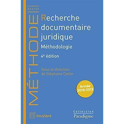 Recherche documentaire juridique: Méthodologie