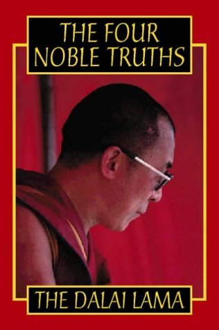 The Four Noble Truths by His Holiness the Dalai Lama (19-Jan-1998) Paperback
