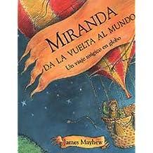 Miranda da la vuelta al mundo (MIRA Y APRENDE)