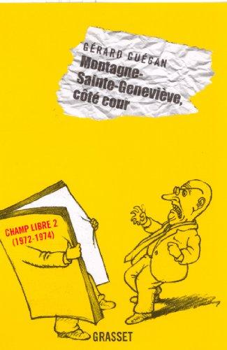 Livres Montagne-Sainte-Geneviève, côté cour (essai français) pdf