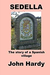 Sedella: The story of a Spanish village