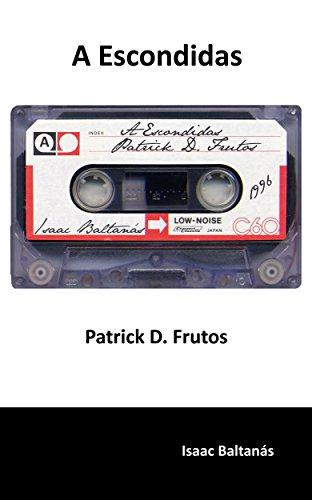 a-escondidas-patrick-d-frutos-spanish-edition